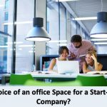 Choice of an office Space for a Start-Up Company (1)