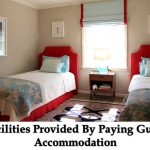 Facilities Provided By Paying Guest Accommodation