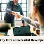 Why Hire a Successful Developer