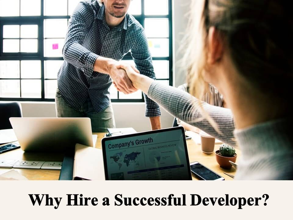 Why Hire a Successful Developer?