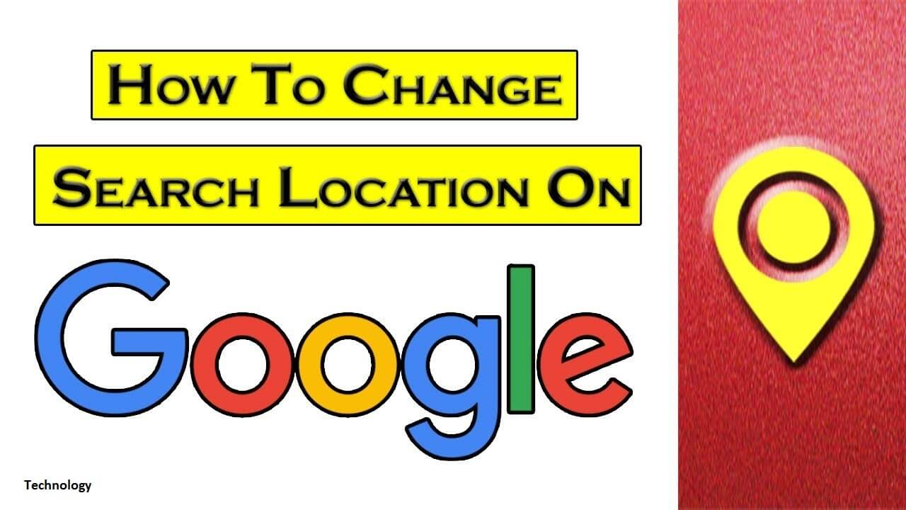 How to Change Location in Google