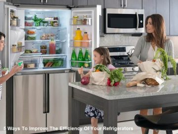 5 Ways To Improve The Efficiency Of Your Refrigerators