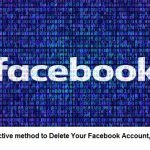 The most effective method to Delete Your Facebook Account, Group, or Page