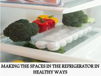 MAKING THE SPACES IN THE REFRIGERATOR IN HEALTHY WAYS