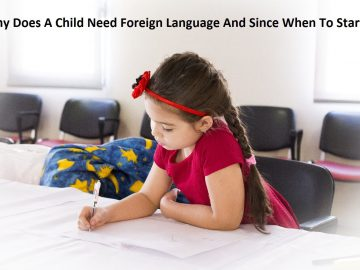 Why Does A Child Need Foreign Language And Since When To Start Learning
