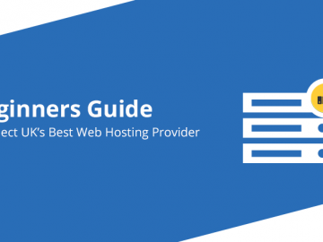 Beginners Guide to Select UK's Best Web Hosting Provider
