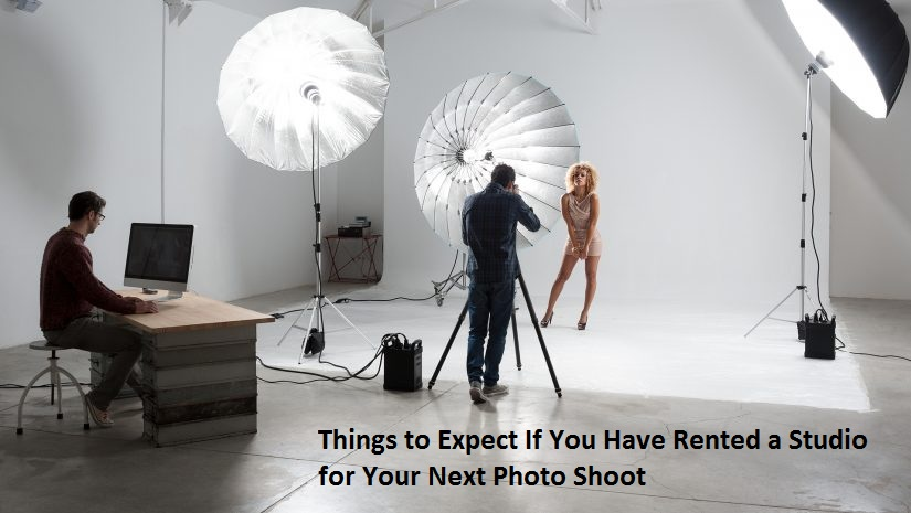 Things to Expect If You Have Rented a Studio for Your Next Photo Shoot