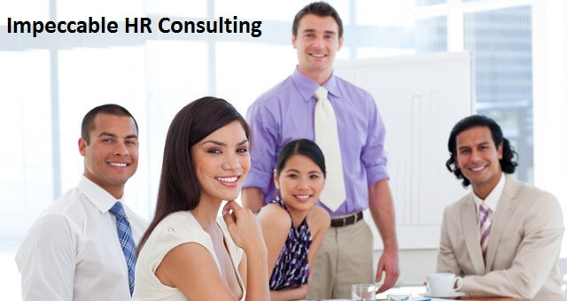 For Acquiring The Best Talents, Get In Touch With Impeccable HR Consulting Today